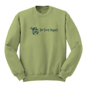 Be Dog Happy - Joyride sweatshirt