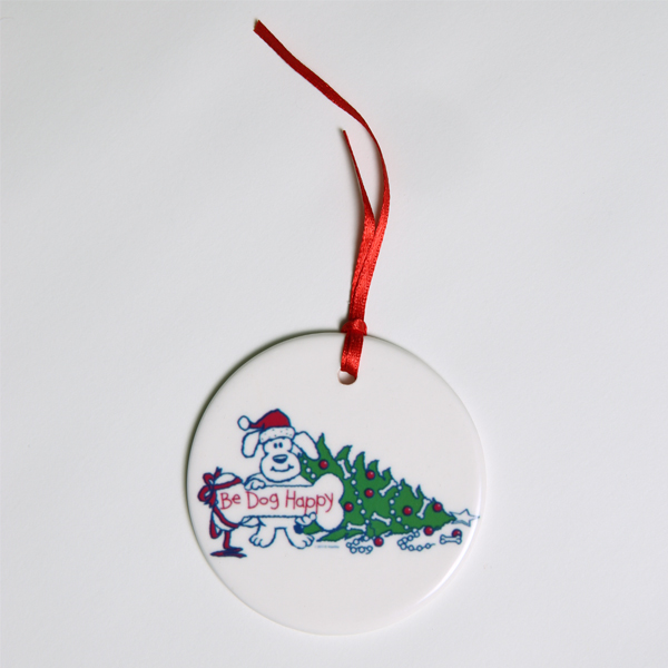 Be Dog Happy - Christmas Ornament